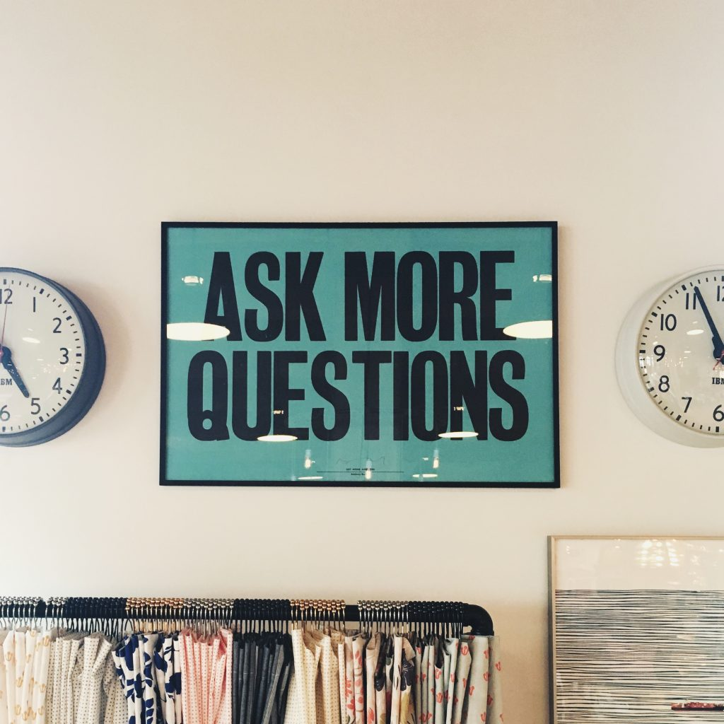 Ask consumers more questions
